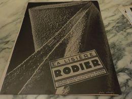 ANCIENNE PUBLICITE  LA LISIERE  RODIER - Habits & Linge D'époque