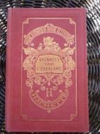 Jeanne Foulquier: Vacances Dans L'Oberland, Phil. Ledoux/ Hachette, 1954 - Bücher, Zeitschriften, Comics