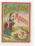 AN 991 / ETIQUETTE -   EAU DE JAVEL  LA MASCOTTE - Andere