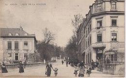 CPAG - ARLON - RUE DE LA STATION - Aarlen