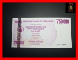 ZIMBABWE 750.000 750000  $ 31.12.2007  P. 52  UNC - Zimbabwe