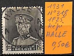 [831362]TB//O/Used-Belgique 1931 - N° 318, 1f25, HALLE, Familles Royales, Rois - 1931-1934 Mütze (Képi)