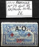 [841556]TB//**/Mnh-Rwanda 1918 - N° 39, 25c Bleu, Dent. 15, Croix-Rouge - Ruanda-Urundi