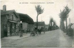 NEVERS - FAUBOURG De MOUËSSE - LA BARATTE - CLICHE TRES RARE - - Nevers