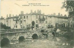 LUNEVILLE (54) - LA GUERRE DE 1914 - PONT DE LA RUE CHANZY SAUTE - Luneville