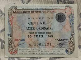 France, Billet De Cent Kilos Acier Ordinaire 1949. DAUM CRISTALLERIE NANCY - Altri