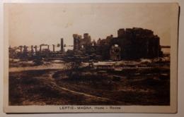 Libya - Libia Italiana (ex Colonie) - Leptis Magna, Homs, Rovine - Non Viaggiata - Libia