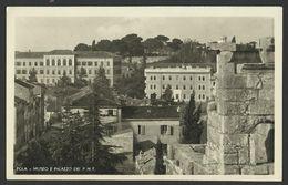 CROATIA HRVATSKA PULA Museo E PALAZZO Old Postcard (see Sales Conditions) 02038 - Croatia