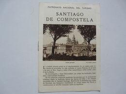 VIEUX PAPIERS - DEPLIANT TOURISTIQUE : SANTIAGO DE COMPOSTELA - Tourism Brochures