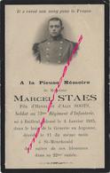 Guerre 1914- Marcel STAES 73eR Blessé En Argonne Bois De La Gruerie Dcd 11 Janvier 1915 St Menehould - Décès