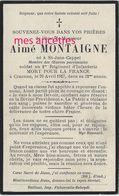 Guerre 1914-Faire-part De Aimé MONTAIGNE 1er R Mort Pour La France à Craonne En 1917-né Saint Jans Cappel - Todesanzeige