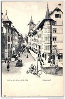 SUISSE - Schaffhouse - SCHAFFHAUSEN - Oberstadt - SH Schaffhouse