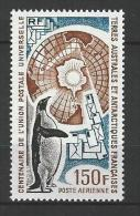 "TAAF Aerien YT 37 (PA) "" Centenaire UPU "" 1974 Neuf** - Airmail"
