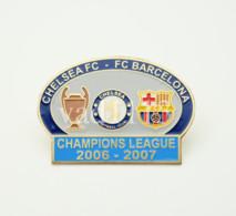 "Badge Pin: UEFA Champions League 2006-07  "" Chelsea FC "" England - FC Barcelona  Spain - Fútbol"