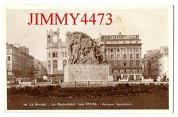 CPSM - LE HAVRE - Le Monument Aux Morts ( LE SELECT-CINEMA ) 76 Seine Maritime - N° 12 - Edit. La Cigogne Le Havre - Square Saint-Roch