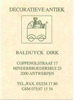 Visitekaartje - Carte Visite - Decoratieve Antiek Balduyck Dirk - Antwerpen - Visiting Cards
