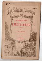 (Suisse) CHEMIN DE FER DE L'UETLIBERG (la Suisse Illustrée N°2) (M0179) - Tourism Brochures
