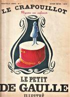 Rare Revue Le Crapouillot N°1 1967-1968 Le Petit De Gaulle Illustré - Politics