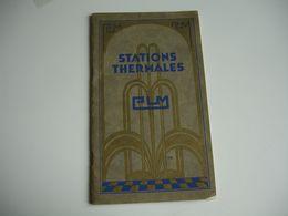 Train P L M Depliant Touristique Stations Thermales Voyage Tourisme - Tourism Brochures