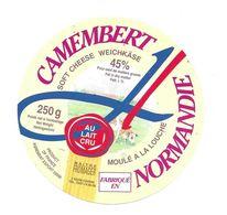 ETIQUETTE De FROMAGE.. CAMEMBERT Fabriqué En NORMANDIE Moulé à La Louche - Cheese