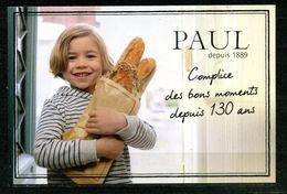 PAUL Depuis 1889 La Baguette De Pain Complice Des Bons Moments Depuis 130 Ans  (U612) - Advertising