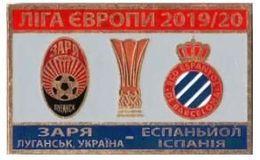 "Badge Pin: UEFA Europa League 2019-20 "" FC Zorya Lugansk "" Ukraine -  "" RCD Espanyol ""  Spain - Fútbol"