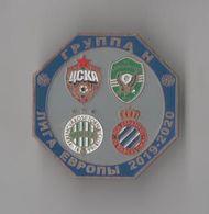 Badge Pin:  UEFA Europa League Group H : 2019-20  CSKA,  RCD Espanyol , Ferencvarosi, Ludogorec - Fútbol