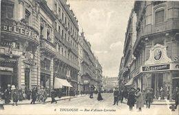 CPA Toulouse Rue D'alsace-Lorraine - Toulouse