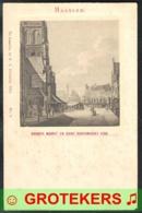 HAARLEM Groote Markt En Oude Vischmarkt In 1750 Uitgave Fröhlich 1902 - Haarlem