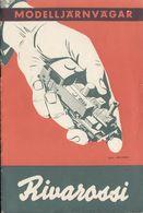 Catalogue RIVAROSSI 1955 (WENTZELS) Modelljärnvägar  - En Suédois - Boeken En Tijdschriften