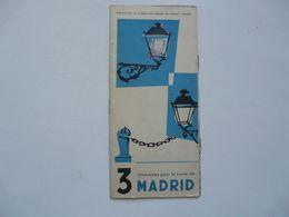 VIEUX PAPIERS - DEPLIANT TOURISTIQUE : 3 Itinéraires Pour La Visite De MADRID - Tourism Brochures