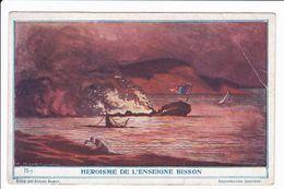 HEROISME DE L'ENSEIGNE BISSON - Histoire