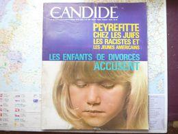 Candide N°336 2 Octobre 1967 Les Enfants De Divorcés Accusent / Peyrefitte Chez Les Juifs / Les Racistes Et Les Jeunes - Testi Generali