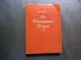 De Westvlaamse Bergen    René  Buckinx **  Wijtschate, Kemmel, Loker, Voormezele, Westouter - Storia