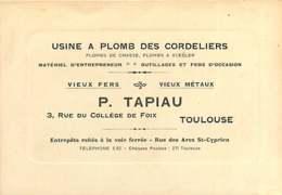 060620 - CARTE DE VISITE PUB 31 TOULOUSE Rue Du Collège De Foix - P TAPIAU Vieux Fer Métaux Usine à Plomb Des Cordeliers - Toulouse