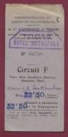 050620 - Ticket Chemin De Fer Orléans Autocar Châteaux De La Loire TOURS Hôtel Métropole CIRCUIT F 52F50 - Transportation Tickets