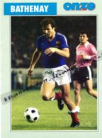 Fiche, Football (1997) : DOMINIQUE BATHENAY (Pont D'Ain, AS Saint-Etienne, Paris Saint-Germain, PSG, Sète) Recto-Verso - Collections