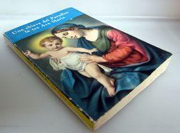 UNA CHIAVE DEL PARADISO EDIZIONI PAOLINE 1967 - Religion