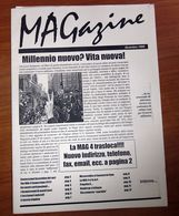 MAG4 MAGAZINE MILLENNIO NUOVO? VITA NUOVA! 1999 - Books, Magazines, Comics