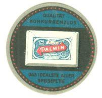 """Mannheim Dr.Schlinck 1934 """" Palmin Speisefett """" Art Deco Vignette Cinderella Reklamemarke - Erinofilia"""