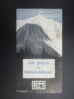 BROCHURE TOURISTIQUE France 1928 (V2010) AU PAYS DU MONT-BLANC (4 Vues) PLM - Illustration GEO DORIVAL - Tourism Brochures