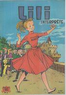 """LILI N° 17  """" INTERPRETE """"  -   AL. G. - . 8-62  Jeunesse Joyeuse ( Couverture Mate ) - Lili L'Espiègle"""