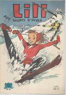 "LILI N° 19  "" AUX SPORTS D'HIVER ""  -   AL. G. - . 5-63  Jeunesse Joyeuse ( Couverture Mate ) - Lili L'Espiègle"