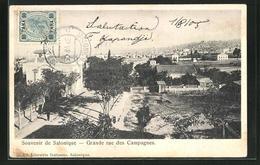 AK Salonique, Grande Rue Des Campagnes - Grecia