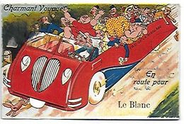 """LE BLANC INDRE  CPA  : """" CHARMANT VOYAGE EN ROUTE POUR LE BLANC ,,FANTAISIE - Le Blanc"""