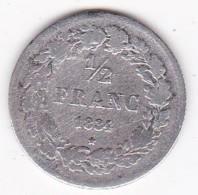BELGIQUE. 1/2 Francs 1834 . LEOPOLD I. ARGENT - 1831-1865: Leopold I