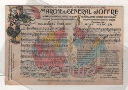 MILITARIA WW1 - CP MARCHE DU GENERAL JOFFRE - CARTES CHANSONS ARTISTIQUES A. TAULAIGO PARIS - CIRCULEE FM EN 1915 - Heimat