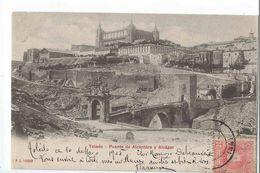 TOLEDO : Puente De Alcantara Y Alcazar - Toledo