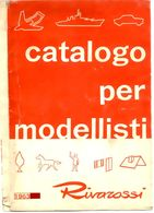 Catalogue RIVAROSSI 1963 MODELLISTI Faller Preiser Revell Vollmer Wiking- En Italien - Boeken En Tijdschriften