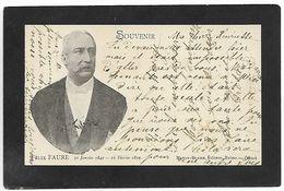Souvenir FELIX FAURE 30.1.1841 / 16.2.1899 Décès     .....G - Politicians & Soldiers